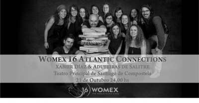 XABIER DIAZ & ADUFEIRAS DE SALITRE en WOMEX16 - Atlantic Connections